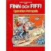 Finn och Fiffi nr 56 Operation Petroplis (Gul text)