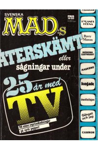 Mad´s Återskämt eller sågningar under 25 år med TV (1979)